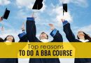 Top Reasons to Study BBA from a Reputed Organization